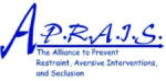 APRAIS (Alliance to Prevent Restraint, Aversive Interventions, and Seclusion) Logo